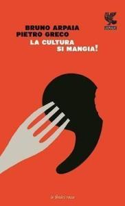 La cultura si  mangia